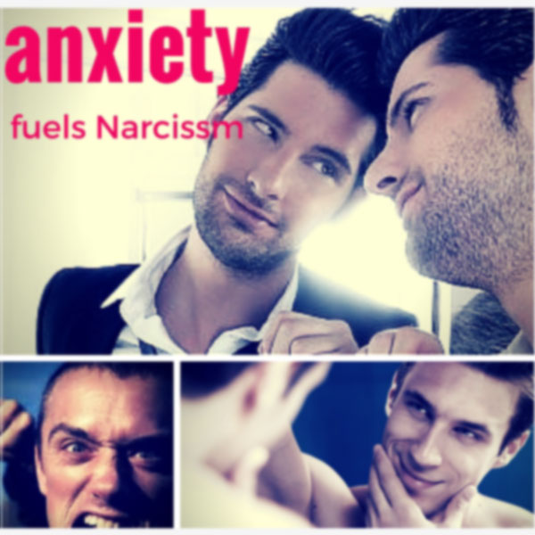 narcissist, narcissism, narcissism and anxiety